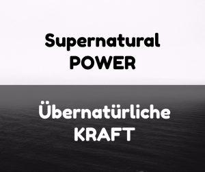 supernatural, übernatürliche kraft, superkraft