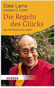 Dalai Lama die Regeln des Glücks