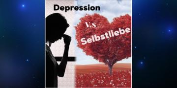 depression vs selbstliebe - 4 schritte zu mehr selbstliebe, sandra balga novakovic
