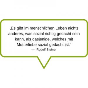 Es gibt im menschlichen Leben nichts anderes Zitat Rudolf Steiner
