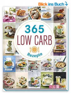 365 Low-Carb-Rezepte, Low Carb Rezepte für ein ganzes Jahr