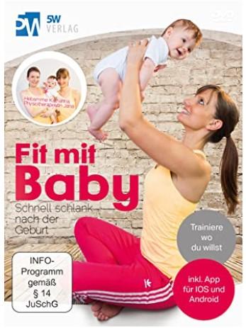 Fit mit Baby - Schnell schlank nach der Geburt