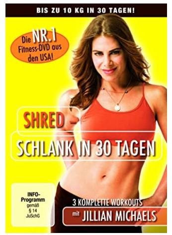 Jillian Michaels, Shred Schlank in 30 Tagen