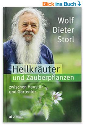 Wolf-Dieter Storl Heilkräuter Liste
