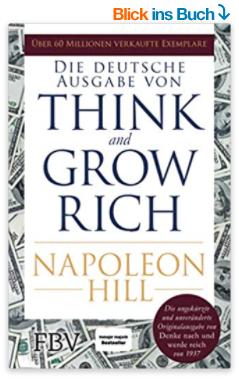 Denke nach und werde reich von Napoleon Hill