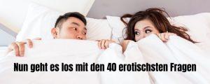 40 erotische fragen für sie und ihn